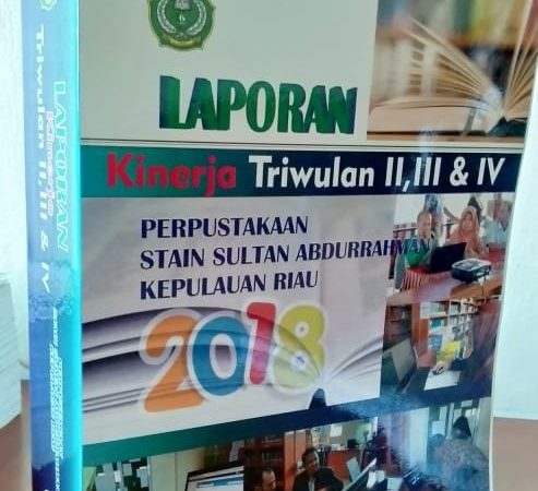 Laporan Kinerja Triwulan II, III, IV Tahun 2018