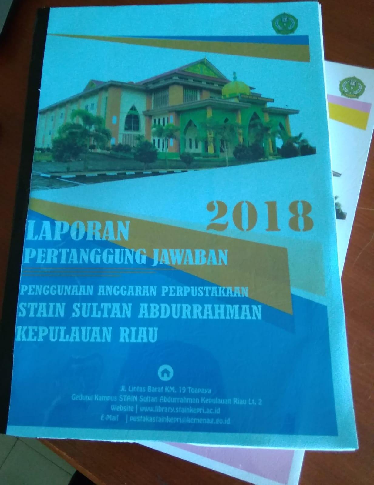 Laporan Pertanggung Jawaban Penggunaan Anggaran 2018