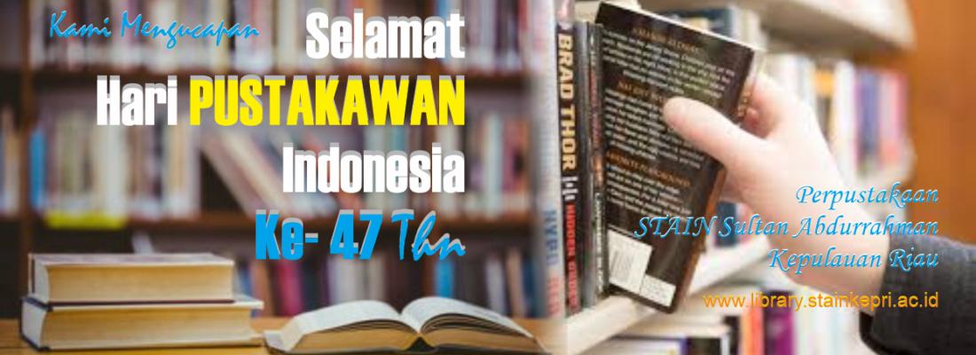 Selamat Hari Pustakawan Indonesia ke 47