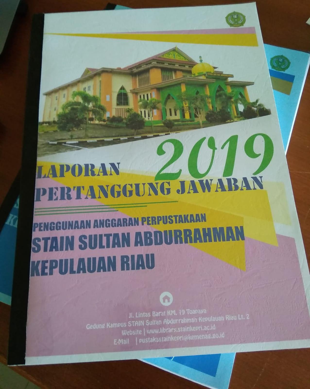 Laporan Pertanggung Jawaban Penggunaan Anggaran 2019